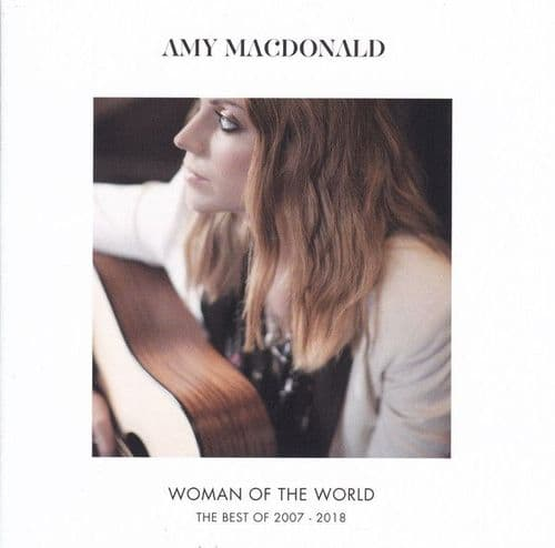 Amy MacDonald<br>Woman Of The World: The Best Of 2007 - 2018<br>CD, Comp